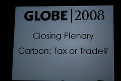 Carbon: Tax or Trade? @ GLOBE 2008
